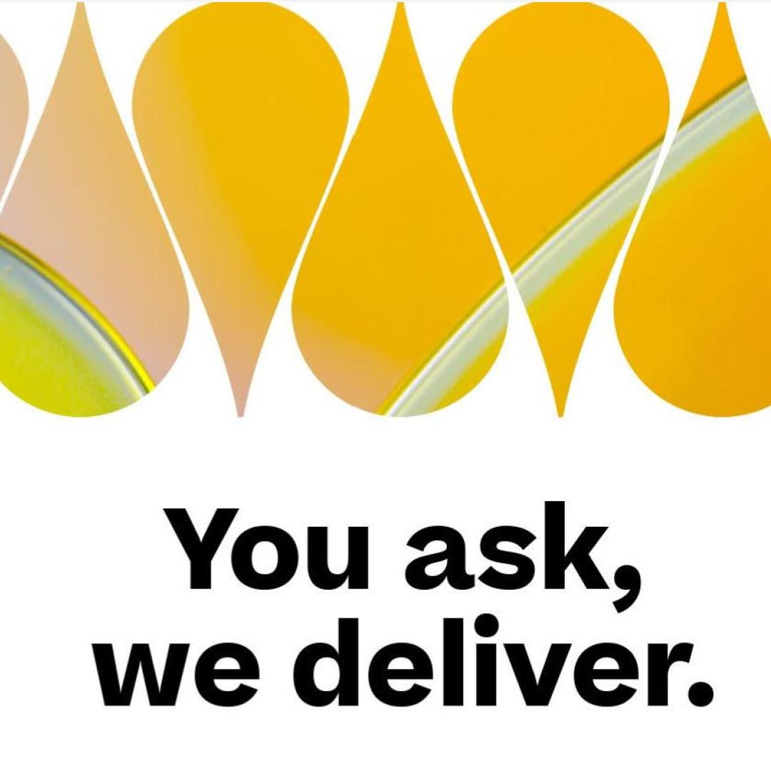 You Ask, We Deliver